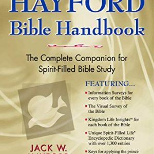 The Hayford Bible Handbook